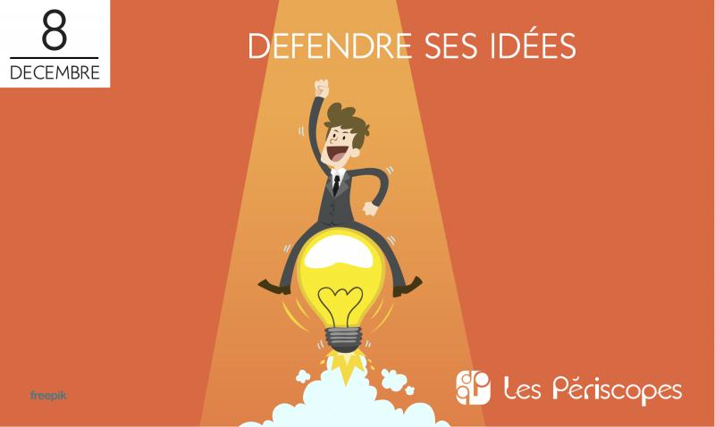 défendre ses idées