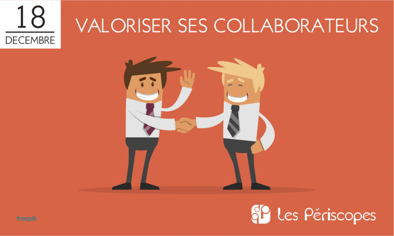 Valoriser ses collaborateurs